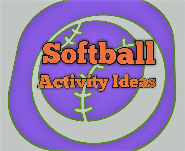 Softball Activity Ideas